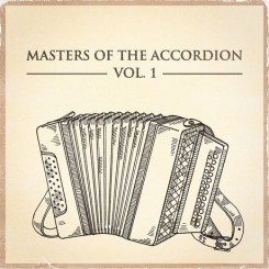 masters-of-the-accordion-vol-1