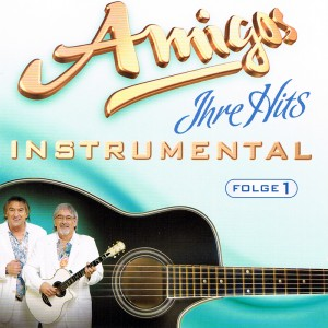 amigos---ihre-hits-instrumental-folge--((front))