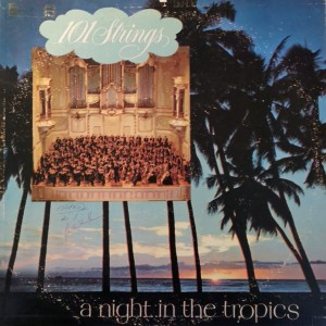 101-strings_a-night-in-the-tropics_front
