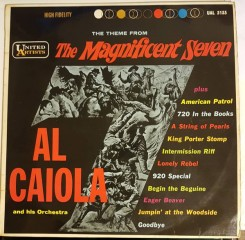 al-caiola-and-his-orchestra---theme-from-magnificent-seven-and-other-favourites-1961-lp-ual-3133-front