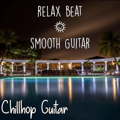 chillhop-guitar---relax-beat-&-smooth-guitar-(2020)