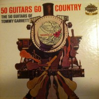 the-50-guitars-of-tommy-garrett---50-guitars-go-country-1962-front