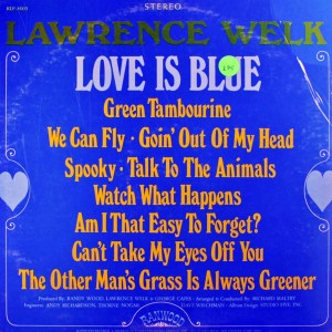 lawrence-welk_love-is-blue_front