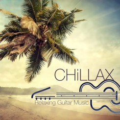 chill-music-club---chillax---chill-songs-&-relaxing-guitar-music-(2014)