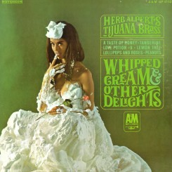 herb-alpert_whipped-cream-&-other-delights_front