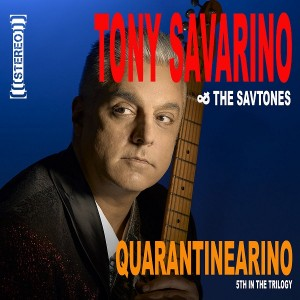 tony-savarino-and-the-savtones---quaratinearino-(2021)