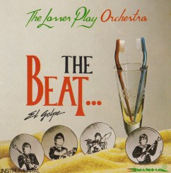 the-lasser-play-orchestra---the-beat...-el-golpe-1990-front