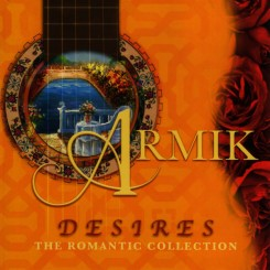 armik---desires,-the-romantic-collection-(2006)