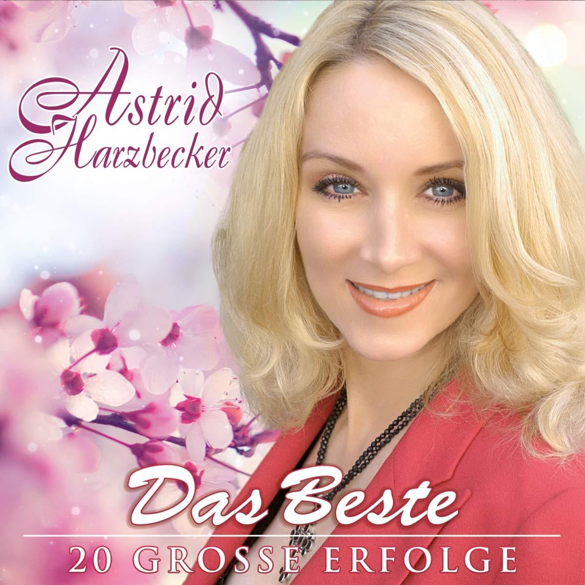 Astrid Harzbecker - Das Beste - 20 große Erfolge (2020)