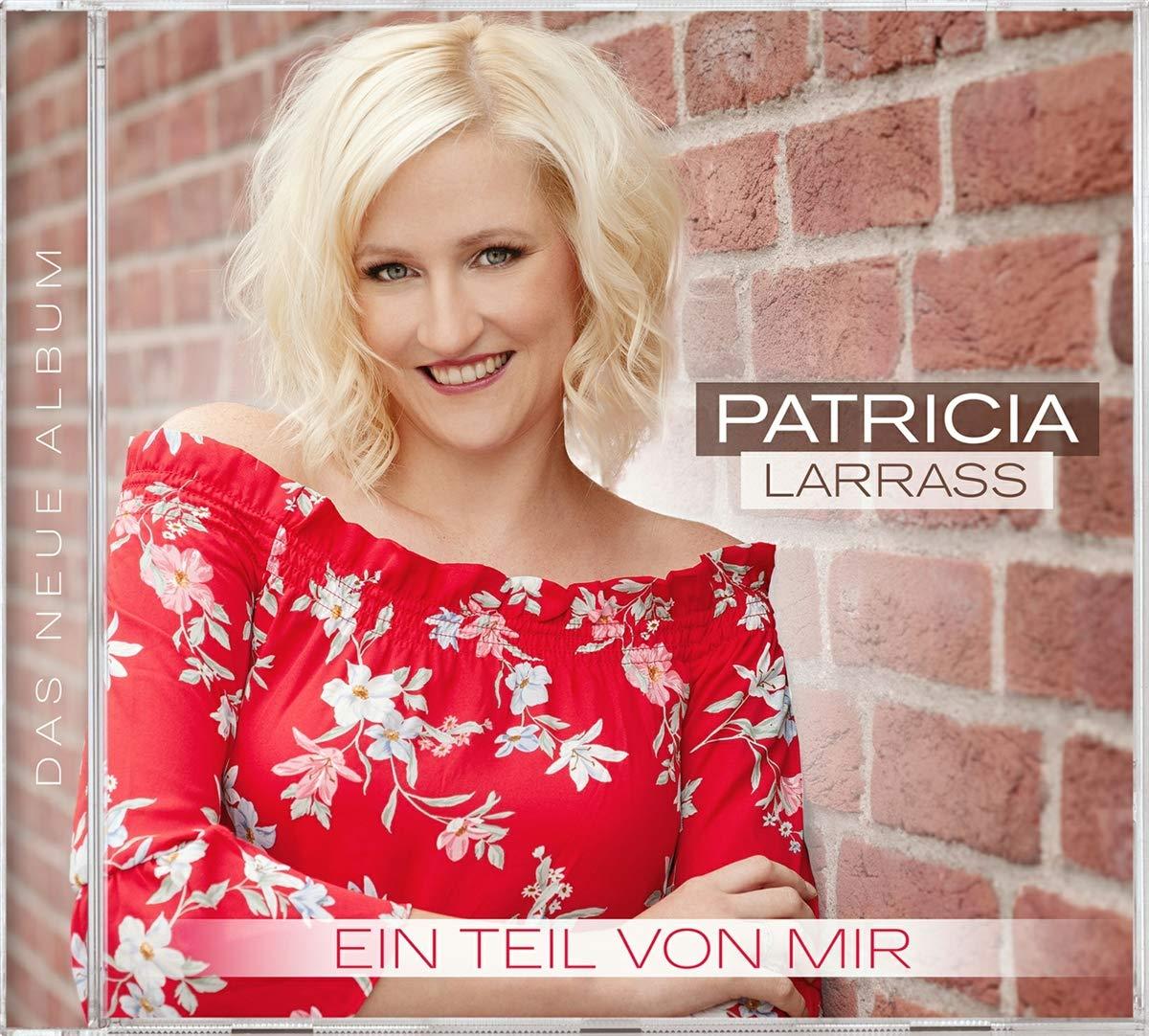 Patricia Larraß - Ein Teil von mir (2020) CD