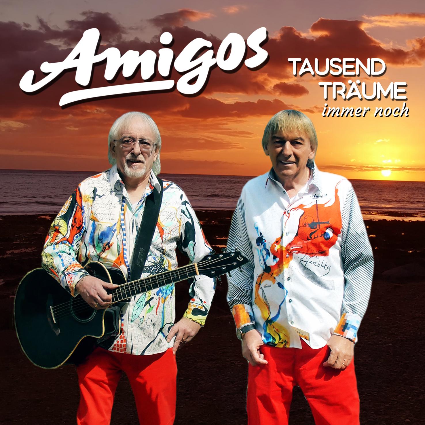 Amigos - Tausend Träume immer noch (2020) Cover