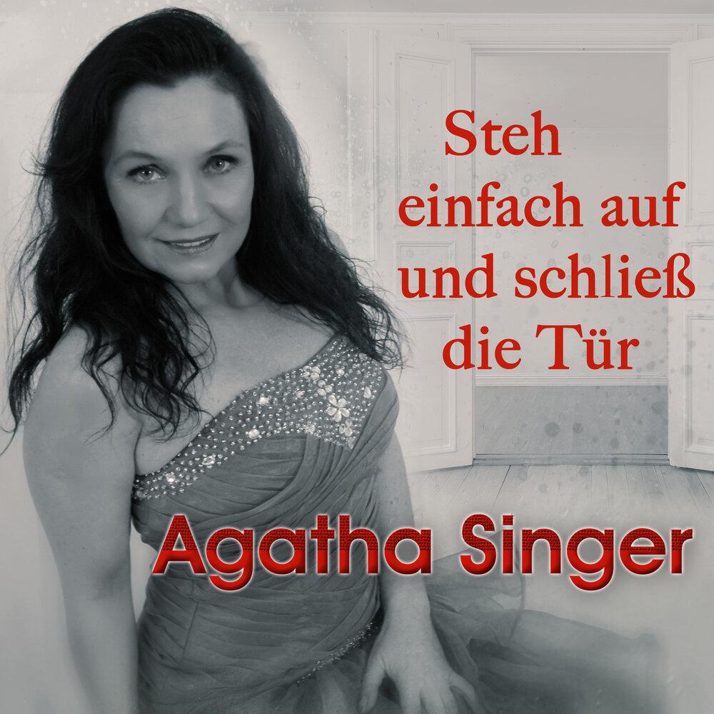 Agatha Singer - Steh einfach auf und schließ die Tür (2020