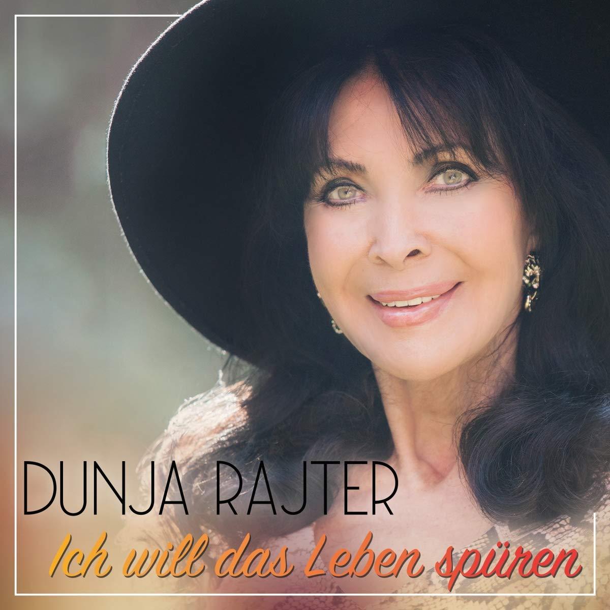 Dunja Rajter - Ich will das Leben spüren (2021)