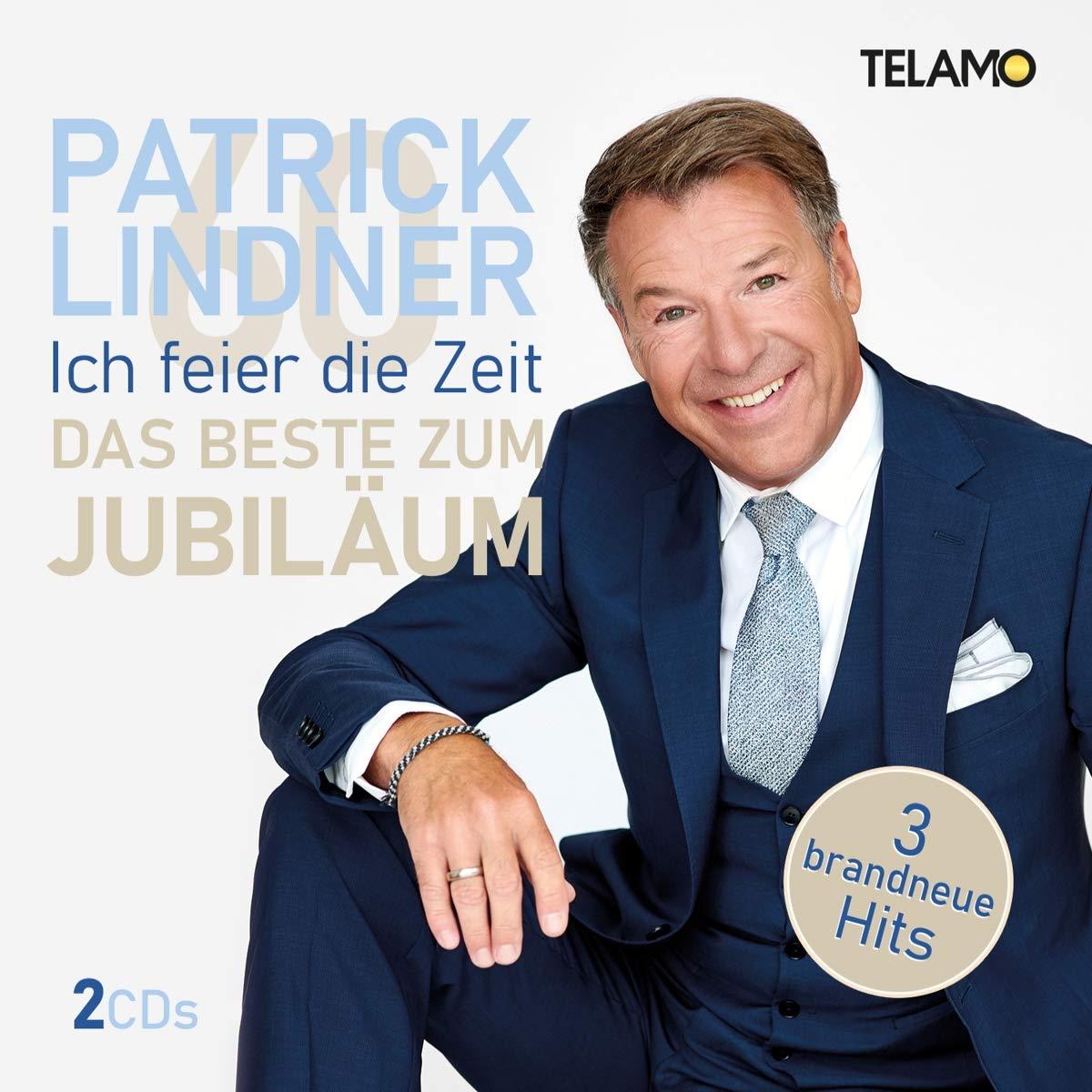 Patrick Lindner - Ich feier die Zeit: Das Beste zum Jubiläum (2020) Front