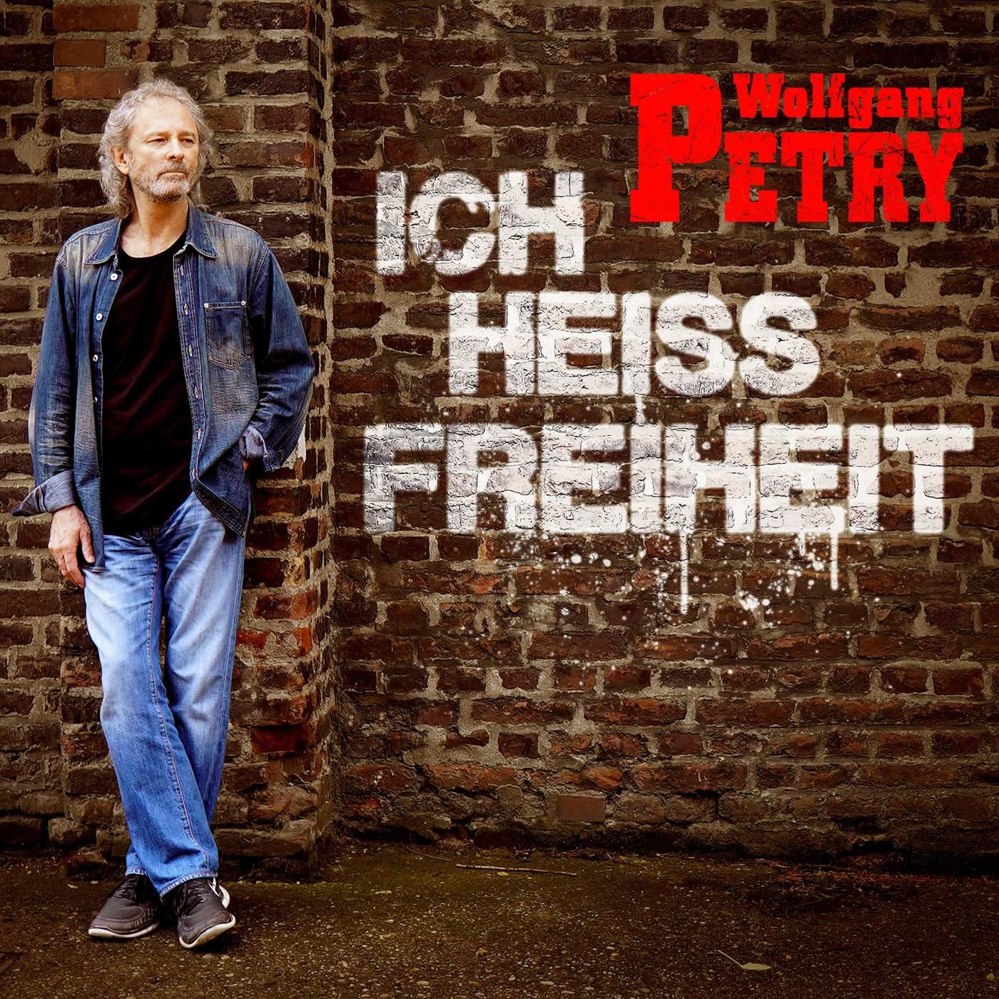 Wolfgang Petry - Ich heiß Freiheit (2021)