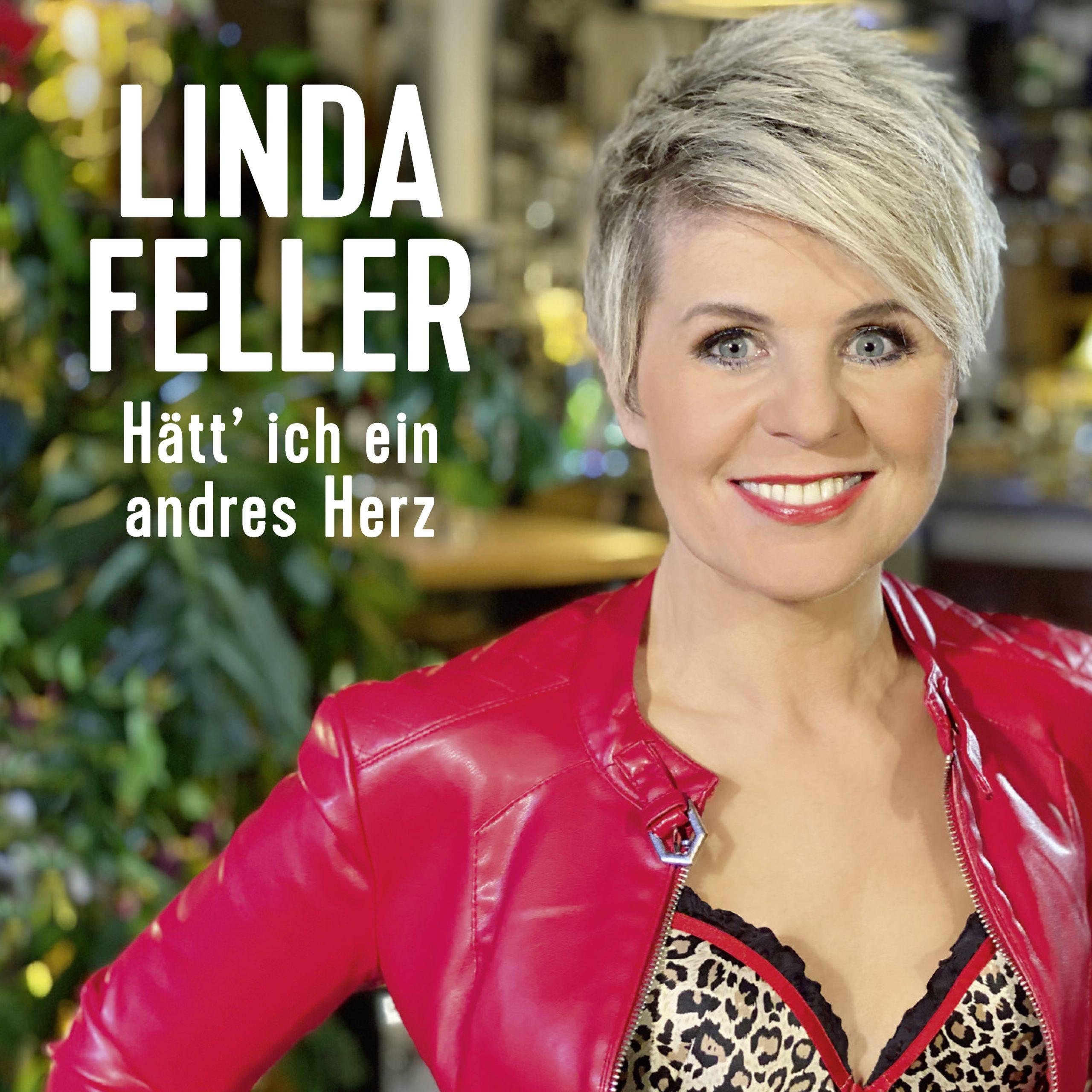 Linda Feller - Hätt' ich ein andres Herz (2020) Cover