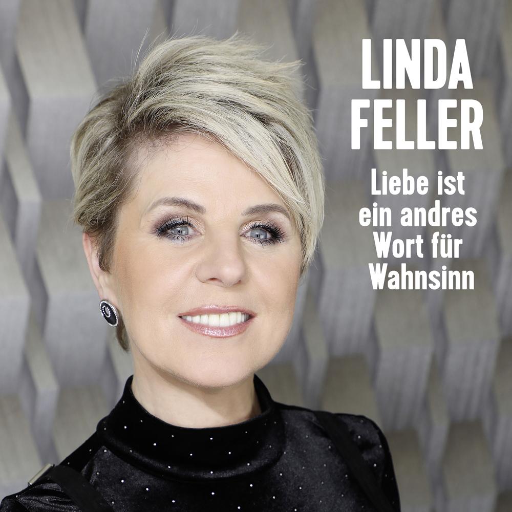 Linda Feller - Liebe ist ein andres Wort für Wahnsinn (2020) Cover