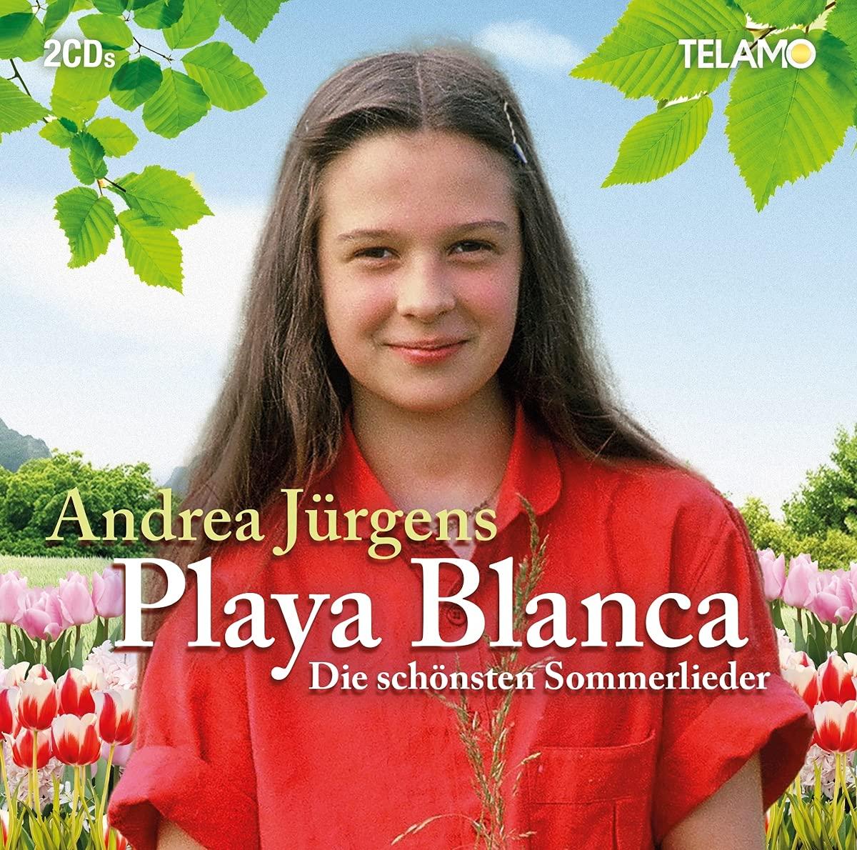 Andrea Jürgens - Playa Blanca (Die schönsten Sommerlieder) (2021)