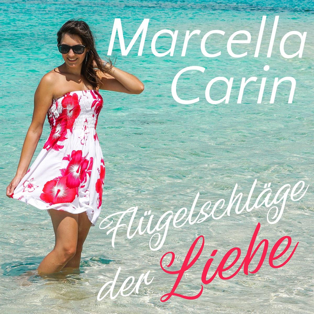 Marcella Carin - Flügelschläge der Liebe (2021)
