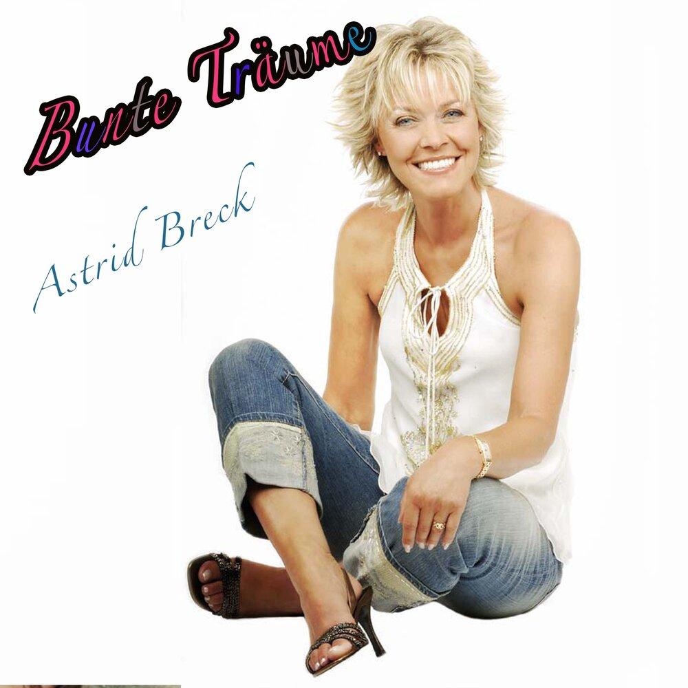 Astrid Breck - Bunte Träume (2021)