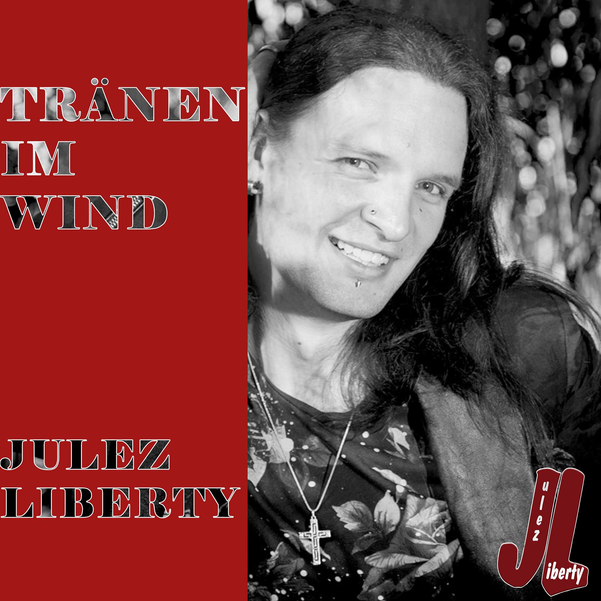 Julez Liberty - Tränen im Wind (2020)